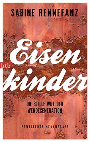 Rennefanz, Sabine - Eisenkinder