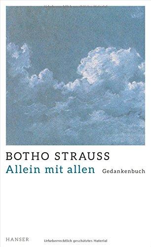 Strauss, Botho - Allein mit allen