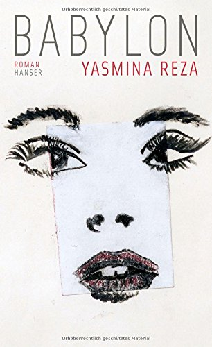 Reza, Yasmina - Babylon