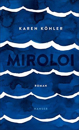 Köhler, Karen - Miroloi