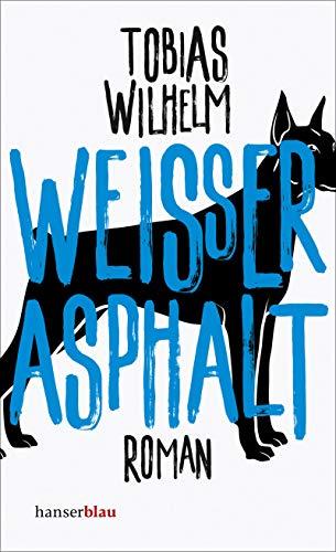 Wilhelm, Tobias - Weißer Asphalt