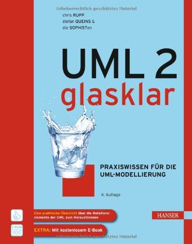 Rupp, Chris / Queins, Stefan / Die Sophisten - UML 2 glasklar: Praxiswissen für die UML-Modellierung