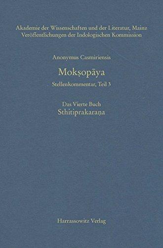 Straube, Martin - Anonymus Casmiriensis Mokṣopāya; Stellenkommentar, Teil 3. Mokṣopāya. Das Vierte Buch. Sthitiprakaraṇa