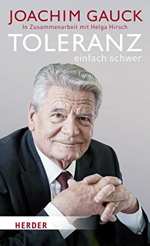 Gauck, Joachim - Toleranz: einfach schwer