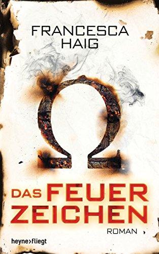 Haig, Francesca - Das Feuerzeichen