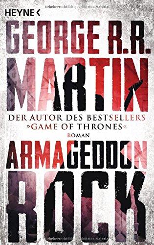 Martin, George R. R. - Armageddon Rock