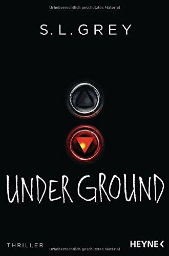 Grey, S. L. - Under  Ground