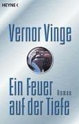 Vinge, Vernor - Ein Feuer auf der Tiefe