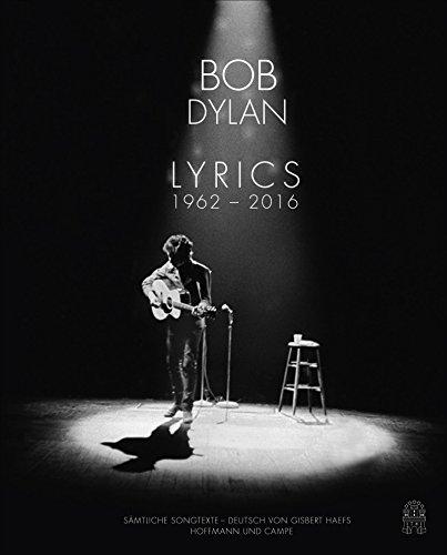 Dylan , Bob - Lyrics - Sämtliche Songtexte 1962 - 2012