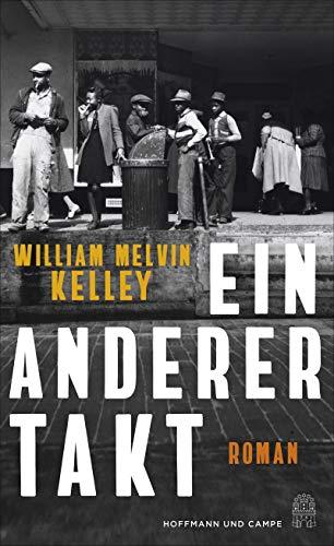 Kelley, William Melvin - Ein anderer Takt