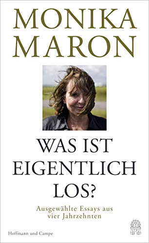 Maron, Monika - Was ist eigentlich los?