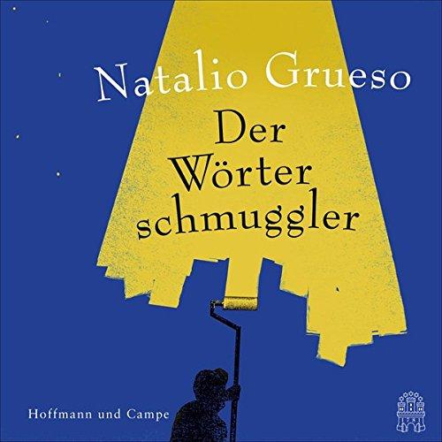 Grueso , Natalio - Der Wörterschmuggler
