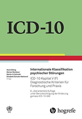 Dilling / Mombour / Schmidt / Schulte-Markwort - Internationale Klassifikation psychischer Störungen