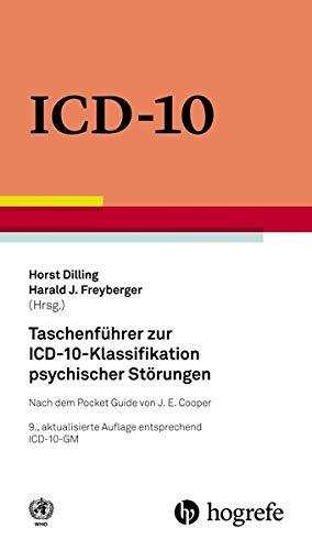 Dilling, Horst / Freyberger, Harald J. - Taschenführer zur ICD–10–Klassifikation psychische: Nach dem Pocket Guide von J. E. Cooper