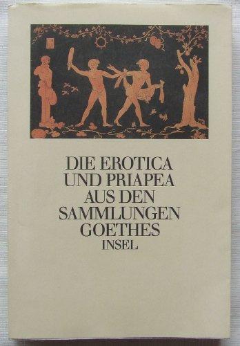Femmel, Gerhard - Die Erotica und Priapea aus den Sammlungen Goethes