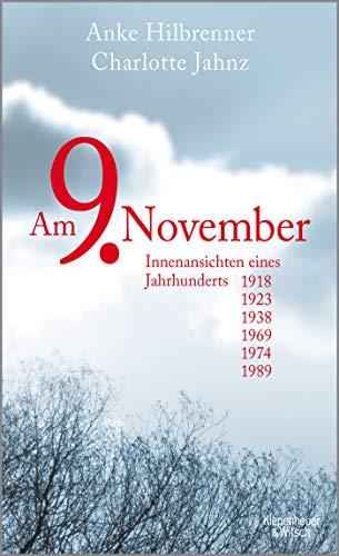 Hilbrenner, Anke - Am 9. November