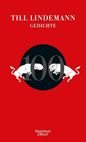 Lindemann, Till - 100 Gedichte