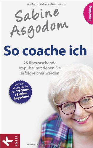 Asgodom, Sabine - So coache ich