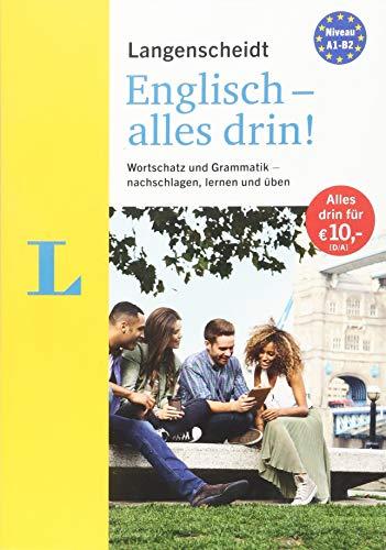 Langenscheidt - Langenscheidt Englisch - alles drin!  - Basiswissen Englisch in einem Band: Wortschatz und Grammatik - nachschlagen, lernen und üben (Langenscheidt - Alles drin!)
