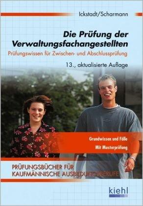 Ickstadt / Scharmann - Die Prüfung der Verwaltungsfachangestellten