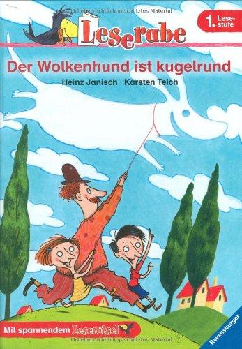 Janisch, Heinz / Teich, Karsten - Der Wolkenhund Ist Kugelrund