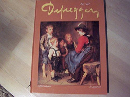 Defregger, Franz - Defregger 1835-1921