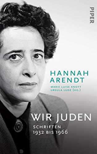 Arendt, Hannah - Wir Juden