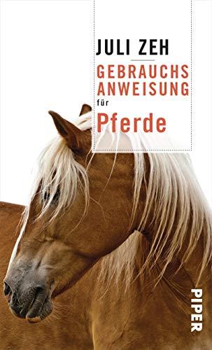 Zeh, Juli - Gebrauchsanweisung für Pferde