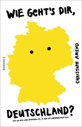 Amend, Christoph - Wie geht's dir, Deutschland?