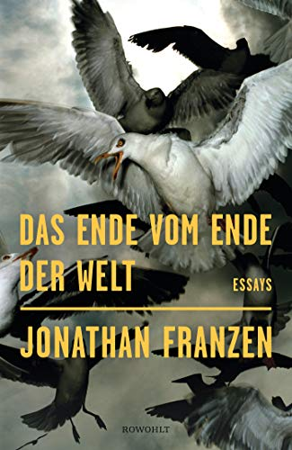 Franzen, Jonathan - Das Ende vom Ende der Welt