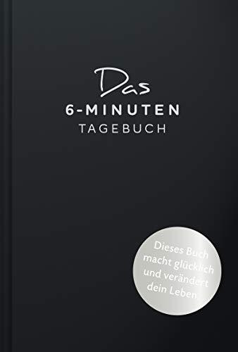 Spenst, Dominik - Das 6-Minuten-Tagebuch (schwarz): Ein Buch, das dein Leben verändert