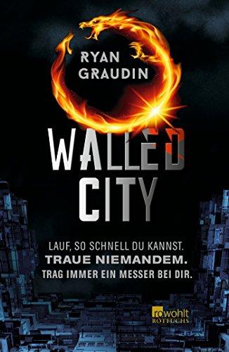 Graudin, Ryan - Walled City