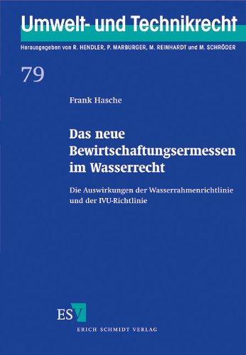 Hasche, Frank - Das neue Bewirtschaftungsermessen im Wasserrecht
