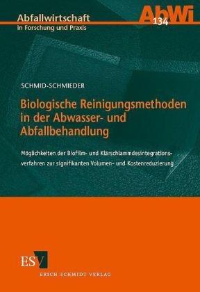 Schmid-Schmieder, Volker - Biologische Reinigungsmethoden in der Abwasser- und Abfallbehandlung