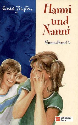 Blyton, ENid - Hanni und Nanni. Sammelband 2