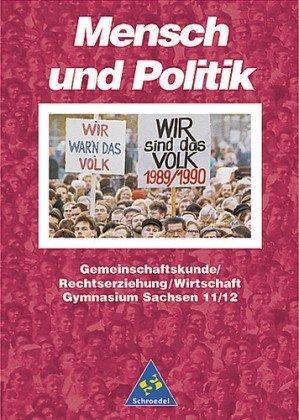 Schroedel Verlag - Mensch und Politik, Gymnasium Sachsen, Sekundarstufe II