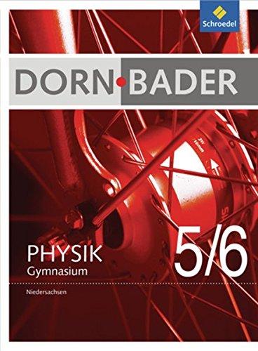 Schroedel - Dorn-Bader Physik Gymnasium 5 / 6 Ausgabe 2012 (Niedersachsen)