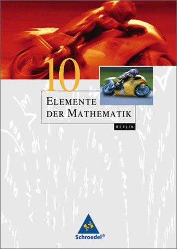Schroedel Verlag - Elemente der Mathematik SI - Ausgabe 2006 für Berlin: Schülerband 10