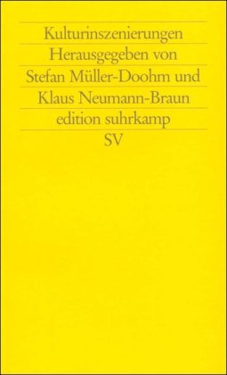 Müller-Doohm, Stefan / Neumann-Braun, Klaus (HG) - Kulturinszenierungen