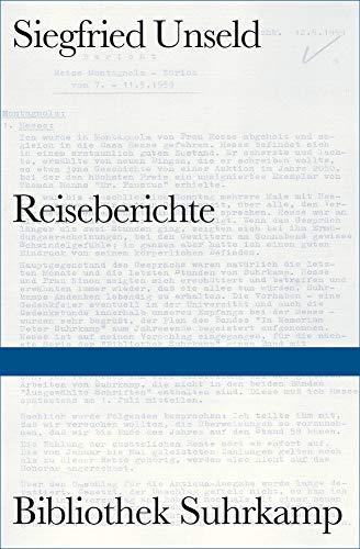 Unseld, Siegfried - Reiseberichte