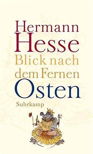 Hesse, Hermann - Blick nach dem Fernen Osten