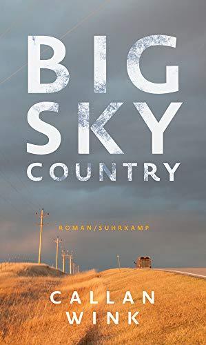Wink, Callan - Big Sky Country