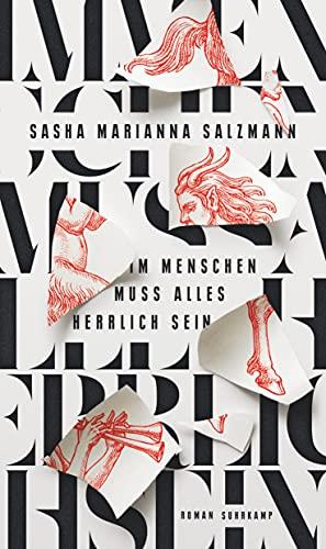 Salzmann, Sasha Marianna - Im Menschen muss alles herrlich sein