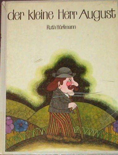 Hürlimann, Ruth - Der kleine Herr August