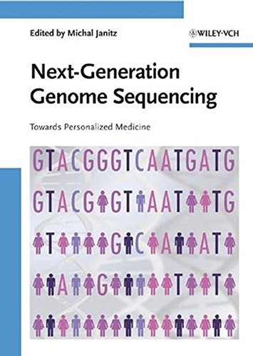 Janitz, Michal - Next Generation Genome Sequencing: Towards Personalized Medicine