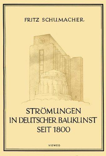 Schumacher, Fritz - Strömungen in deutscher Baukunst seit 1800