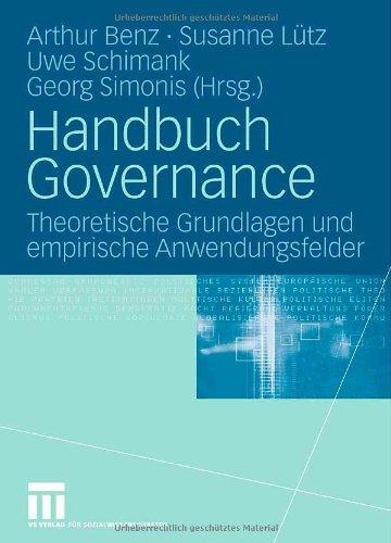 - Handbuch Governance: Theoretische Grundlagen und empirische Anwendungsfelder (German Edition)