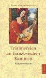 Volkmann-Leander, Richard von - Träumereien an französischen Kaminen: Märchensammlung