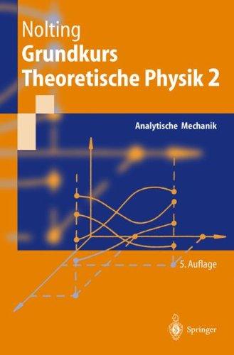 Nolting, Wolfgang - Grundkurs Theoretische Physik 2: Analytische Mechanik