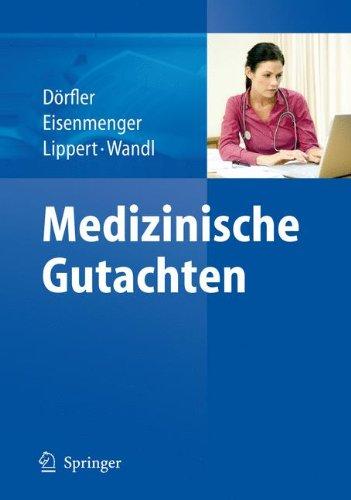 Dörfler / Eisenmenger / Lippert-Wandl - Medizinische Gutachten